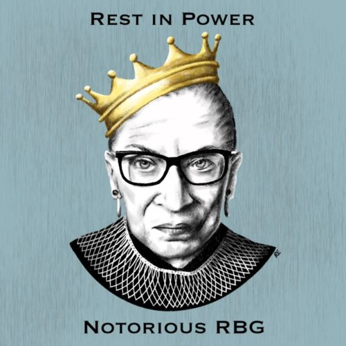 Rest in Power Ruth Bader Ginsburg